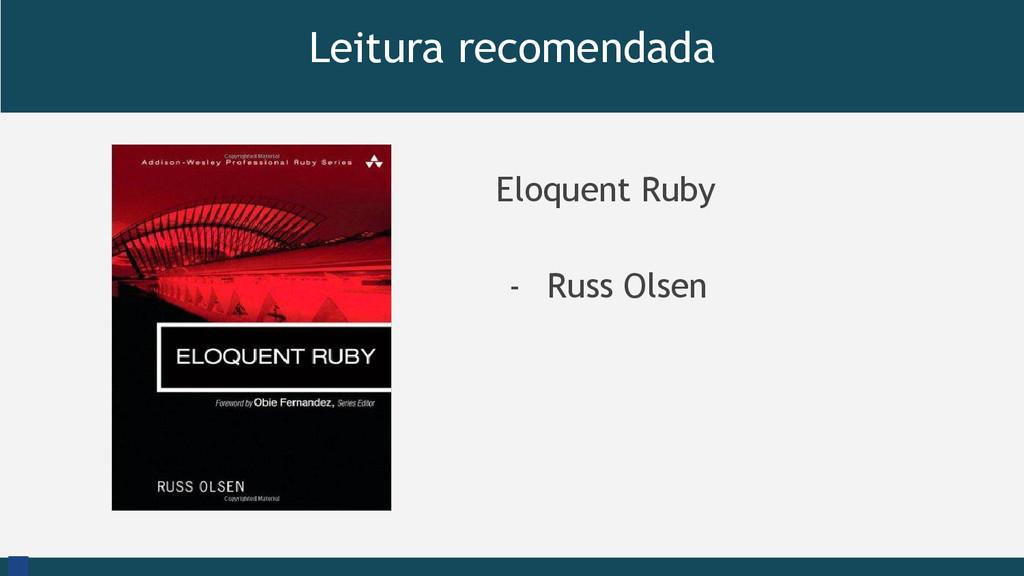 Leitura recomendada Eloquent Ruby - Russ Olsen ...