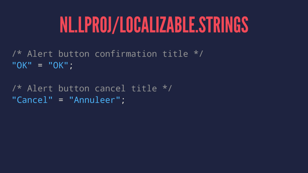 NL.LPROJ/LOCALIZABLE.STRINGS /* Alert button co...