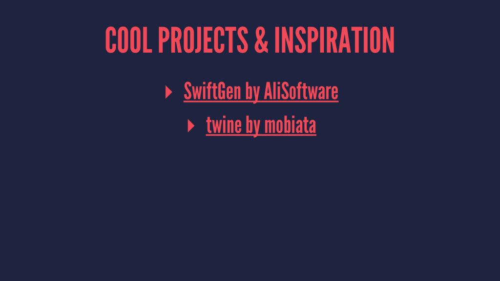 COOL PROJECTS & INSPIRATION ▸ SwiftGen by AliSo...