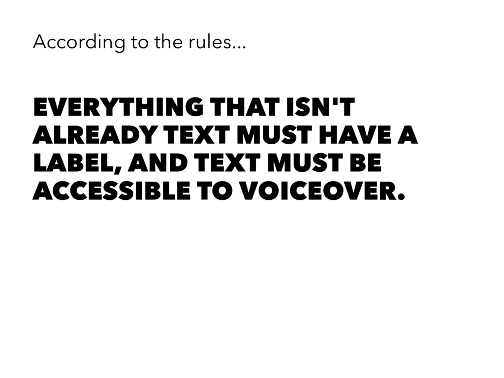 According to the rules... EVERYTHING THAT ISN'T...