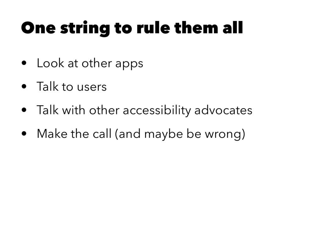 One string to rule them all • Look at other app...