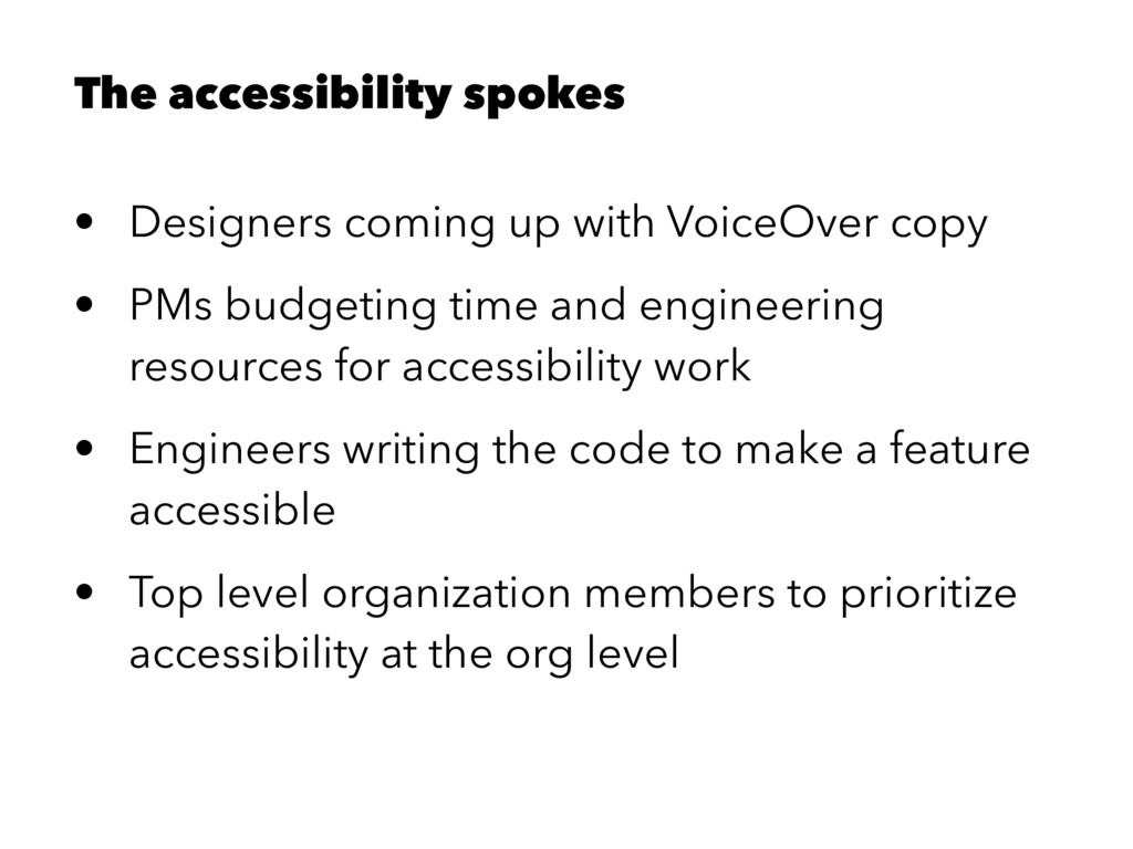 The accessibility spokes • Designers coming up ...