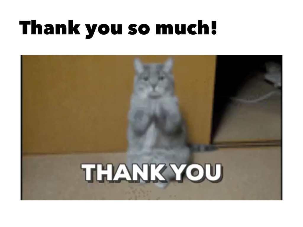 Thank you so much!