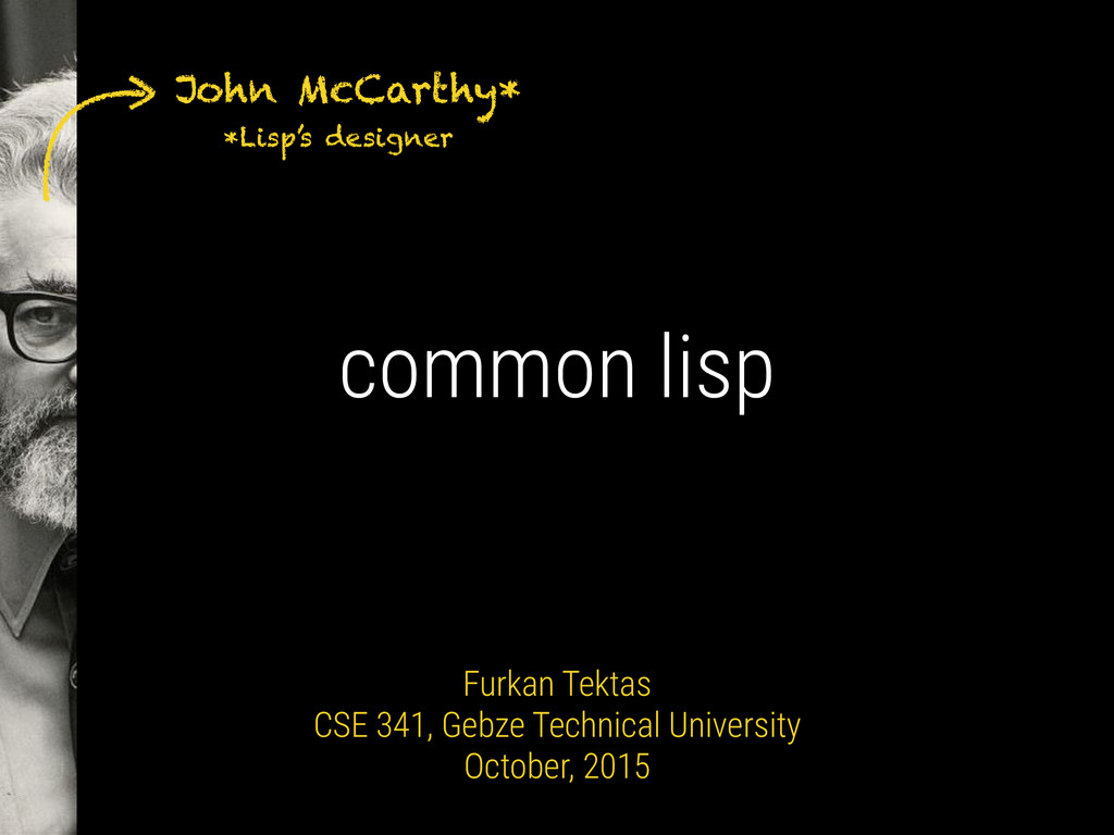 John McCarthy* *Lisp's designer common lisp Fu...