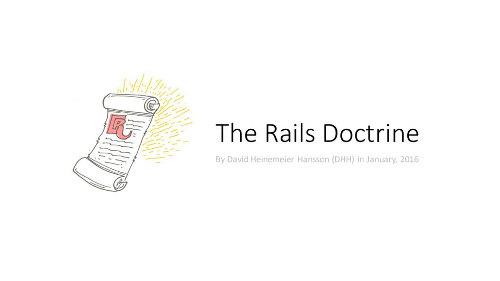 The Rails Doctrine By David Heinemeier Hansson ...