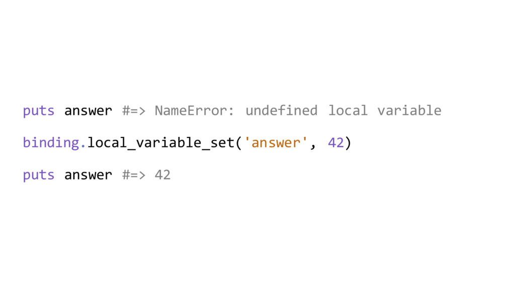 puts answer #=> NameError: undefined local vari...