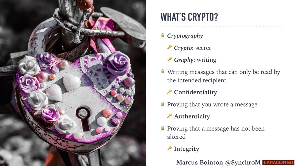 WHAT'S CRYPTO?  Cryptography  Crypto: secret  G...