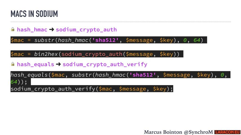 MACS IN SODIUM  hash_hmac ➜ sodium_crypto_auth ...