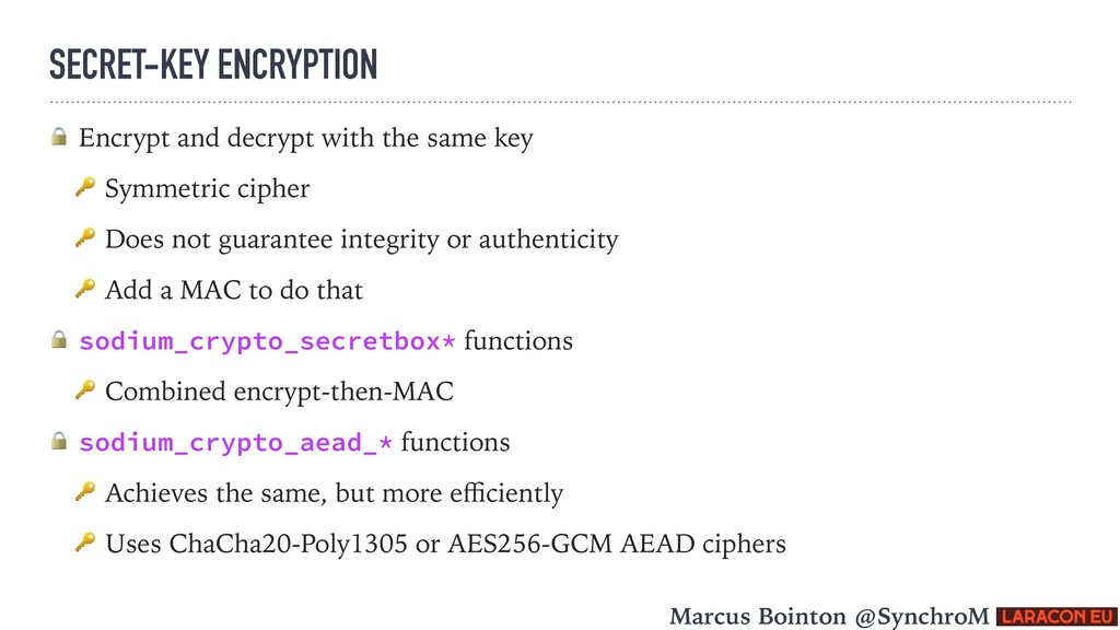 SECRET-KEY ENCRYPTION  Encrypt and decrypt with...