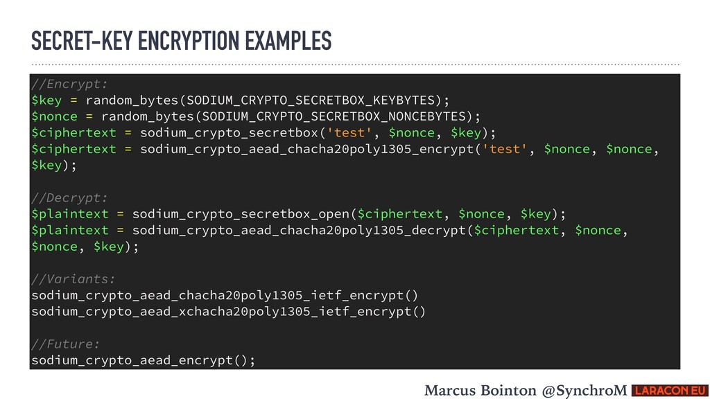 SECRET-KEY ENCRYPTION EXAMPLES //Encrypt: $key ...