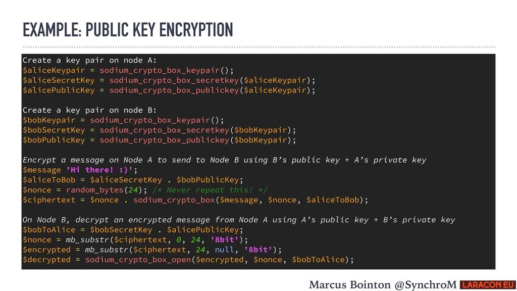 EXAMPLE: PUBLIC KEY ENCRYPTION Create a key pai...