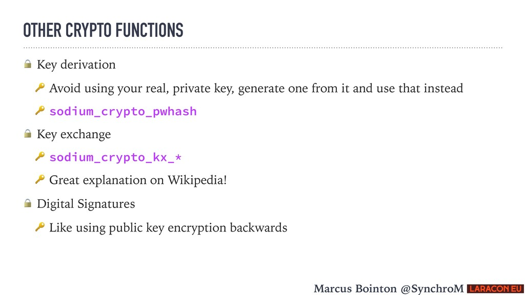 OTHER CRYPTO FUNCTIONS  Key derivation  Avoid u...