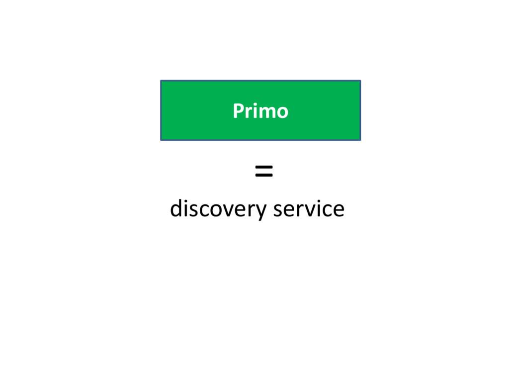 Primo discovery service =