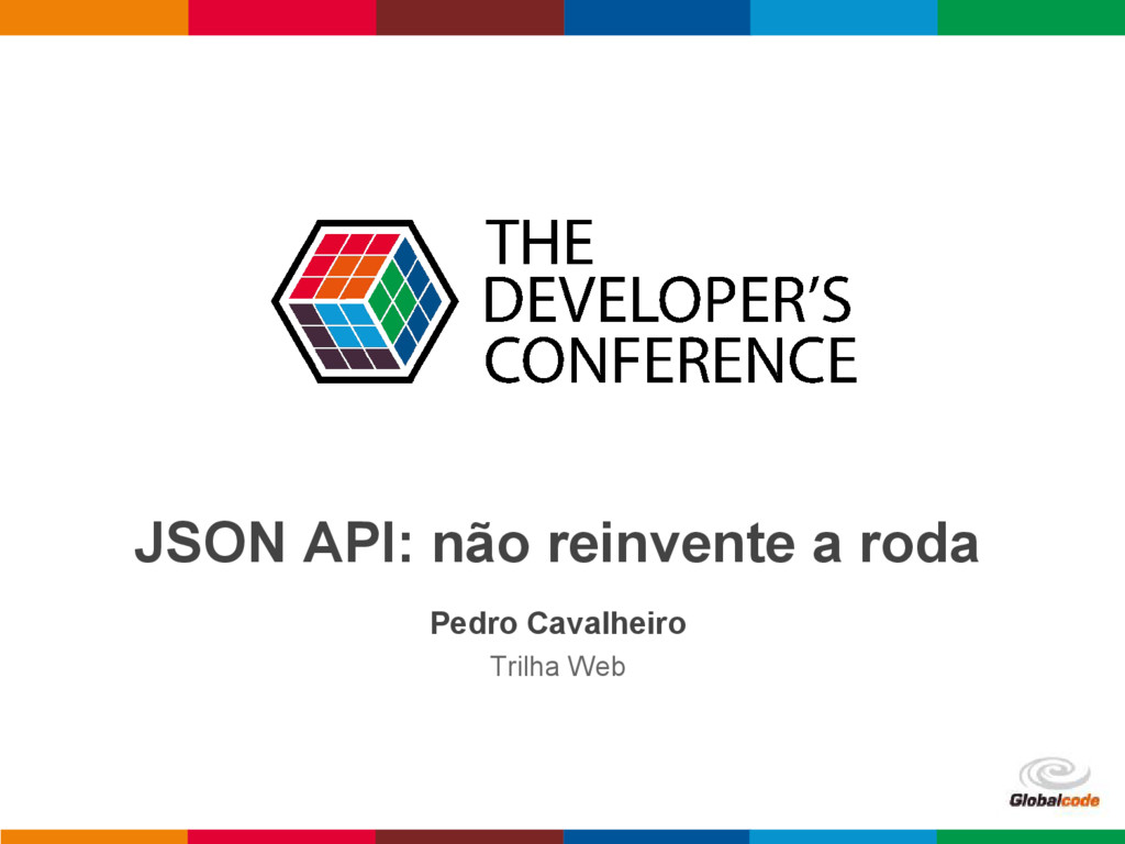 pen4education JSON API: não reinvente a roda Pe...