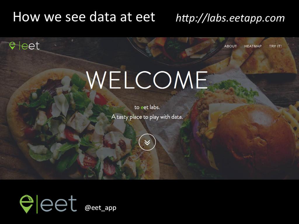 How we see data at eet  @eet_...