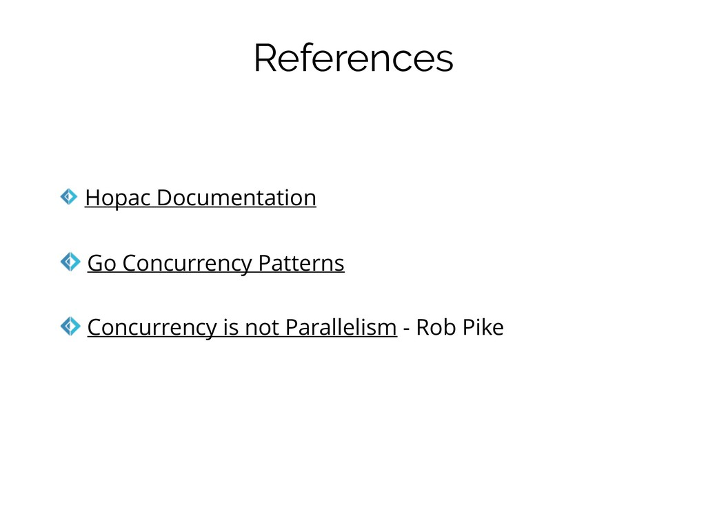 References Hopac Documentation Go Concurrency P...
