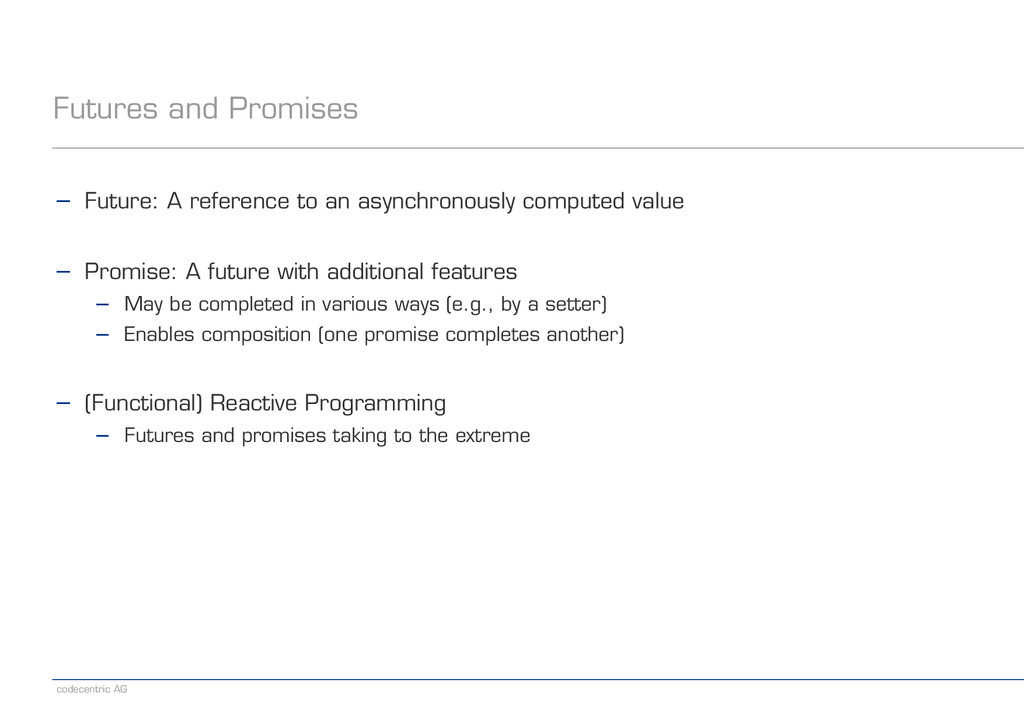 codecentric AG Futures and Promises − Future: A...
