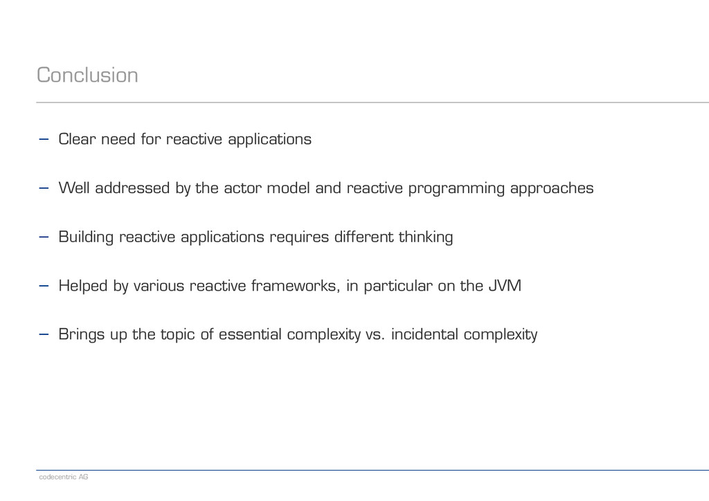 codecentric AG Conclusion − Clear need for reac...