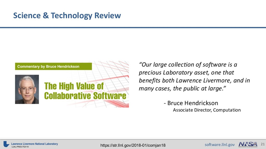 LLNL-PRES-752119 21 software.llnl.gov Science &...