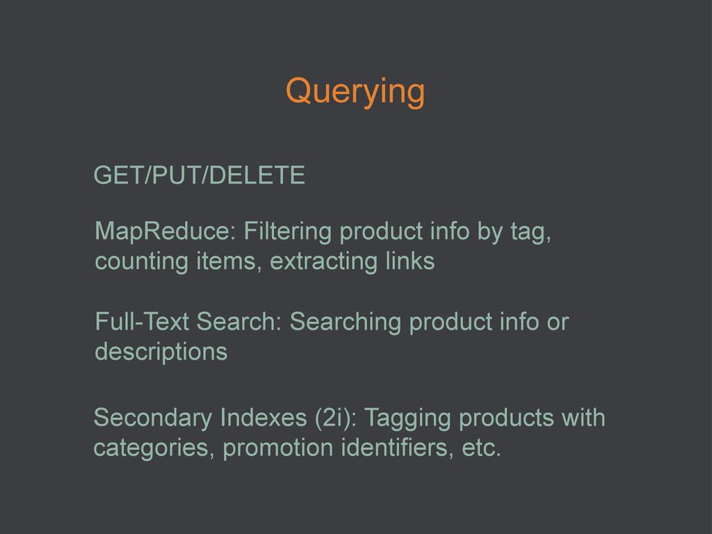 Querying GET/PUT/DELETE MapReduce: Filtering pr...