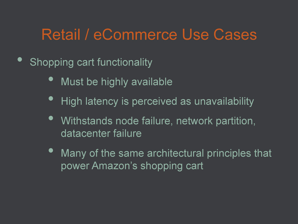 Retail / eCommerce Use Cases • Shopping cart f...