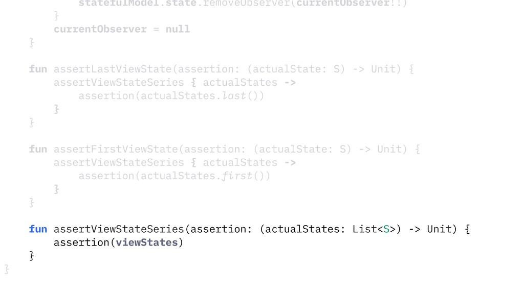 statefulModel.state.removeObserver(currentObser...