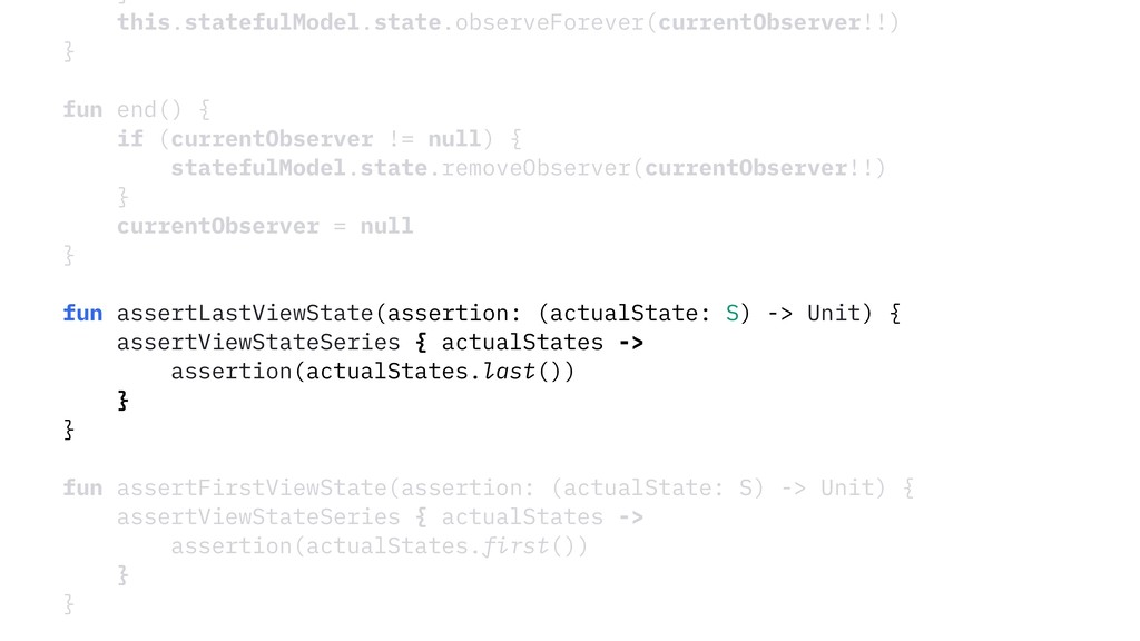 } this.statefulModel.state.observeForever(curre...