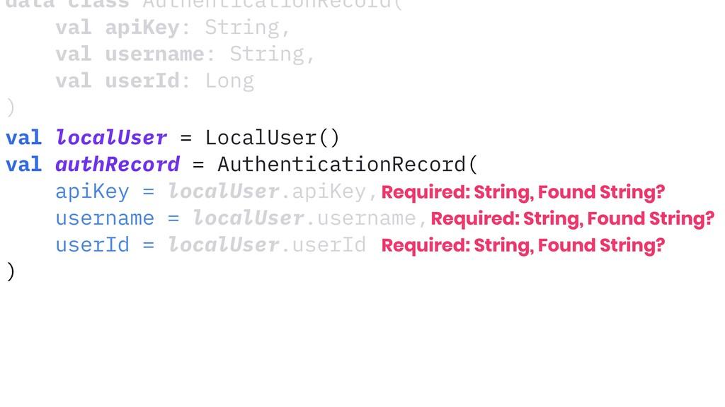 data class AuthenticationRecord( val apiKey: St...
