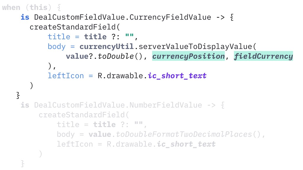 when (this) { is DealCustomFieldValue.CurrencyF...