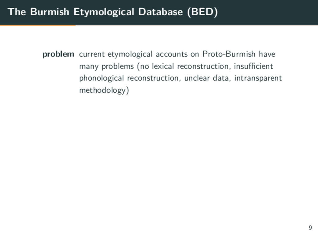 The Burmish Etymological Database (BED) problem...