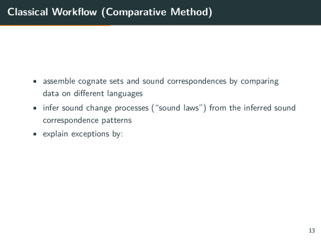 Classical Workflow (Comparative Method) • assem...