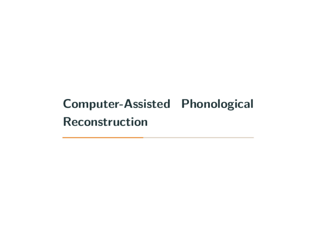 Computer-Assisted Phonological Reconstruction