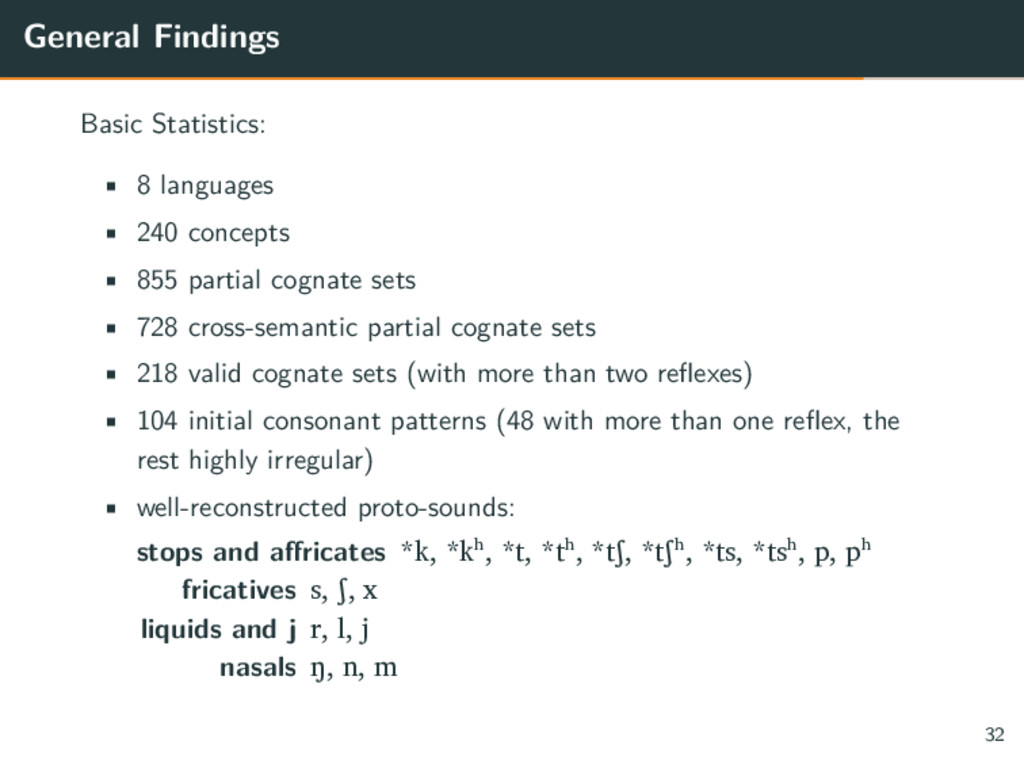 General Findings Basic Statistics: • 8 language...