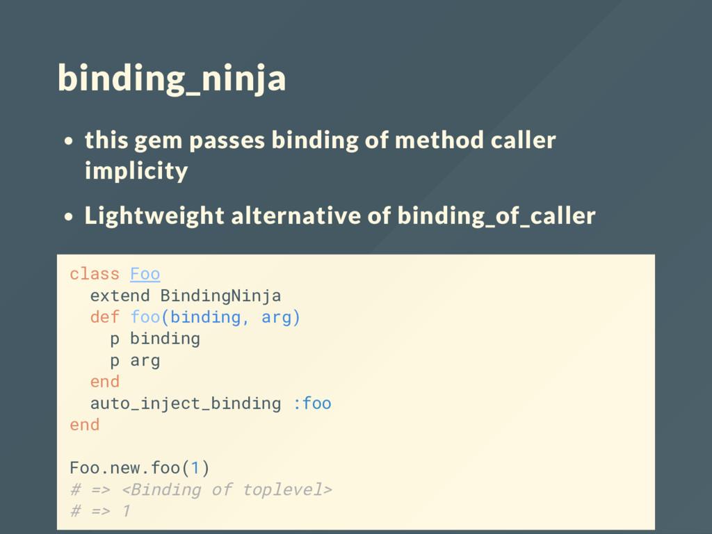 binding_ninja this gem passes binding of method...
