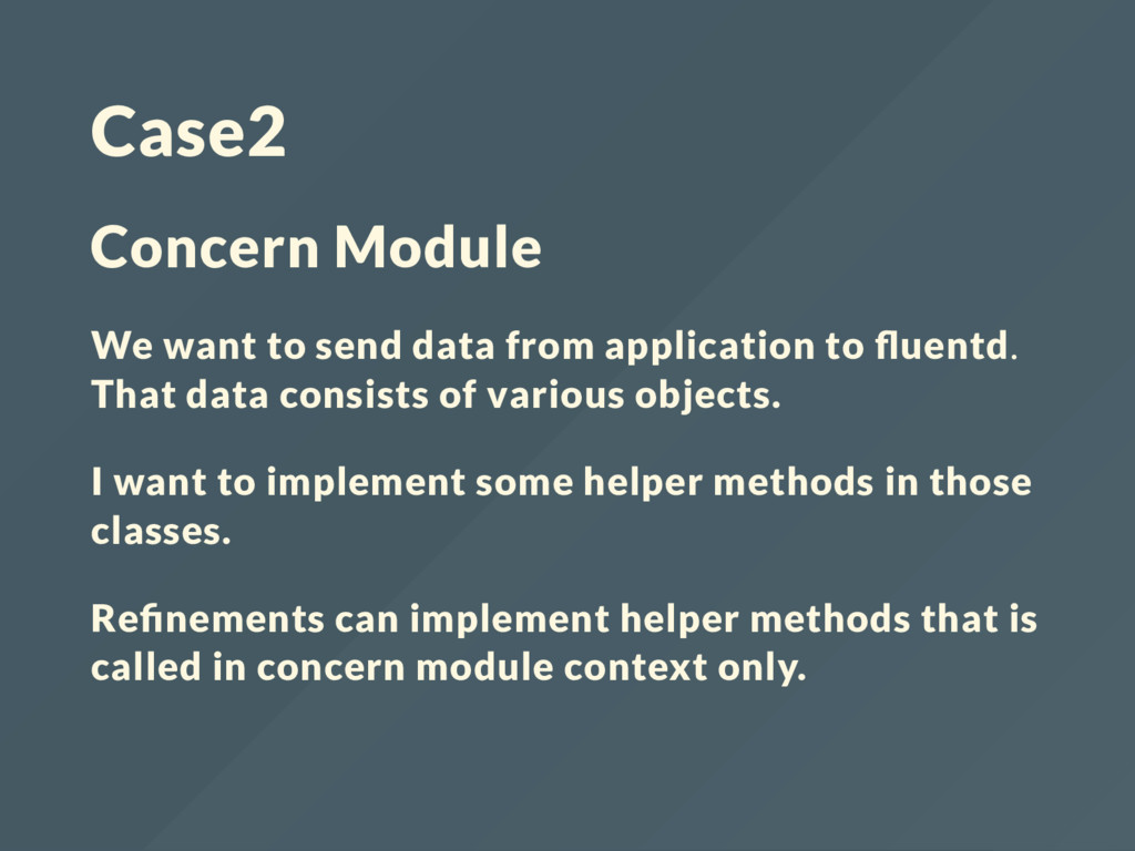 Case2 Concern Module We want to send data from ...