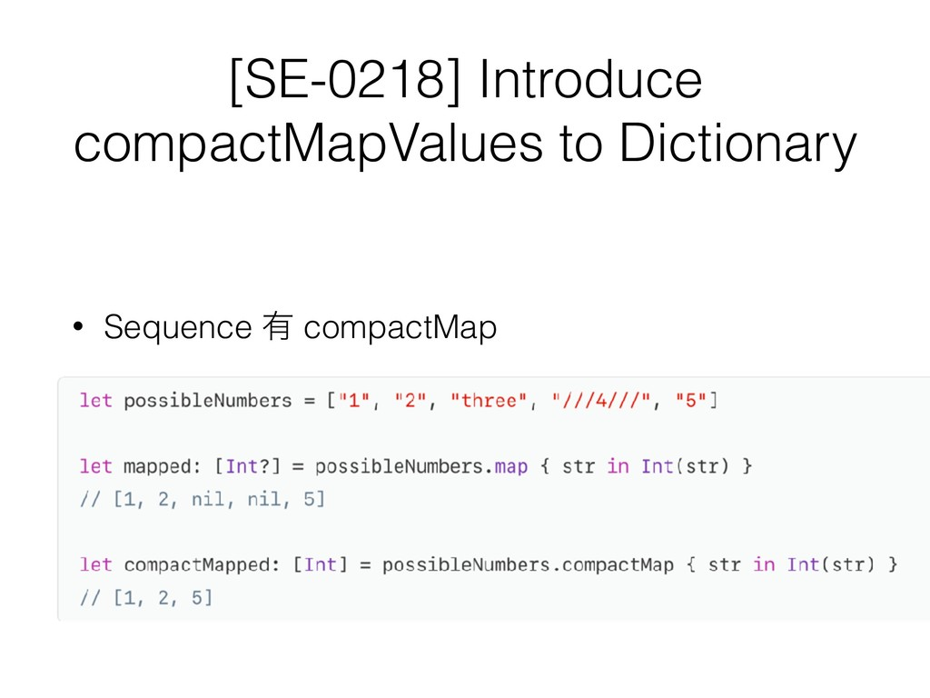 [SE-0218] Introduce compactMapValues to Diction...