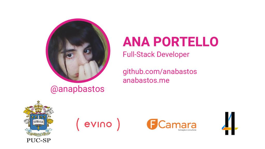 @anapbastos ANA PORTELLO github.com/anabastos a...