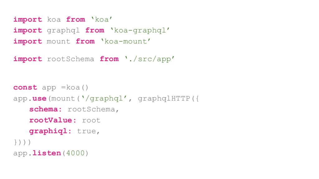 import koa from 'koa' import graphql from 'koa-...