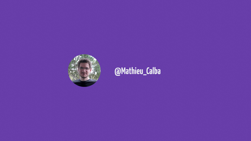 @Mathieu_Calba