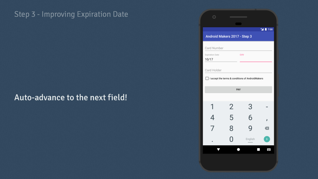 Step 3 - Improving Expiration Date Auto-advance...