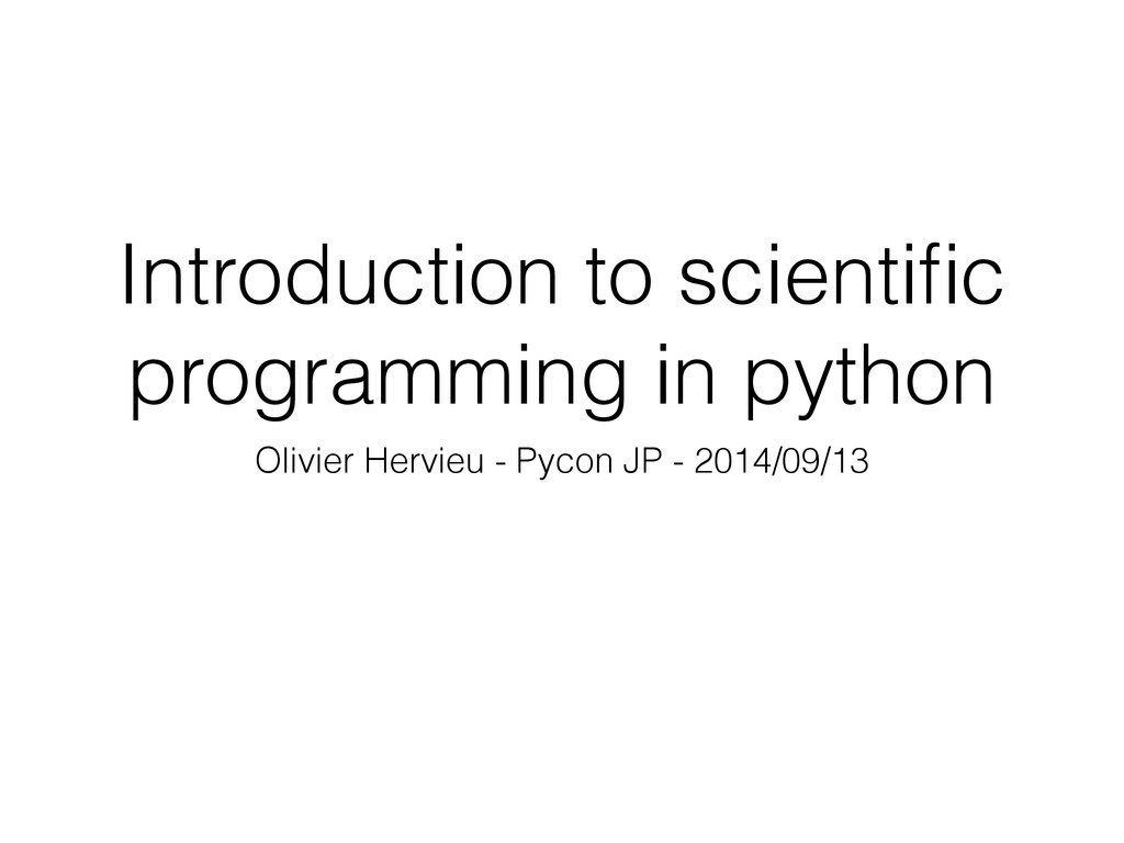 Introduction to scientific programming in python...