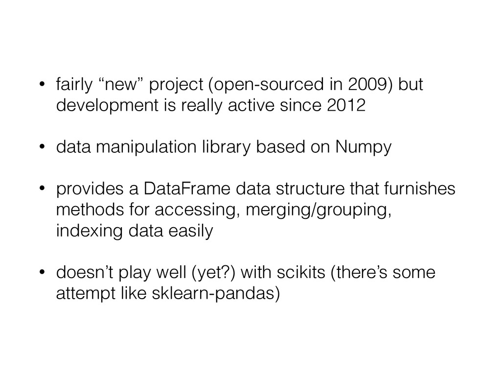 "• fairly ""new"" project (open-sourced in 2009) b..."