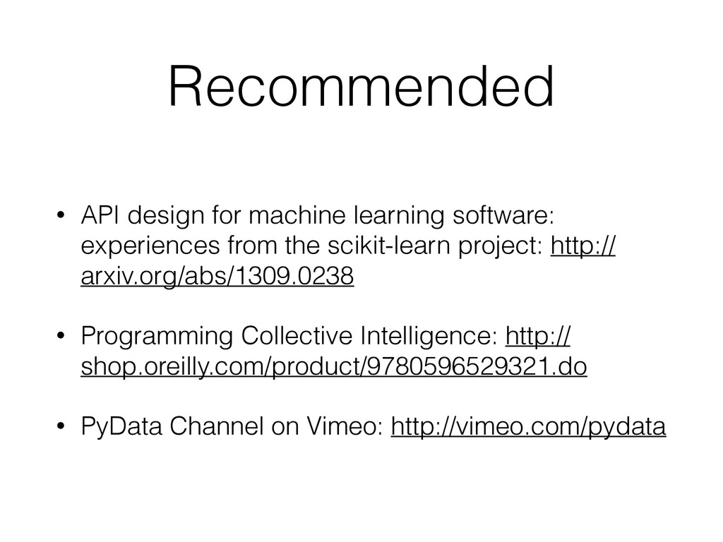 Recommended • API design for machine learning s...