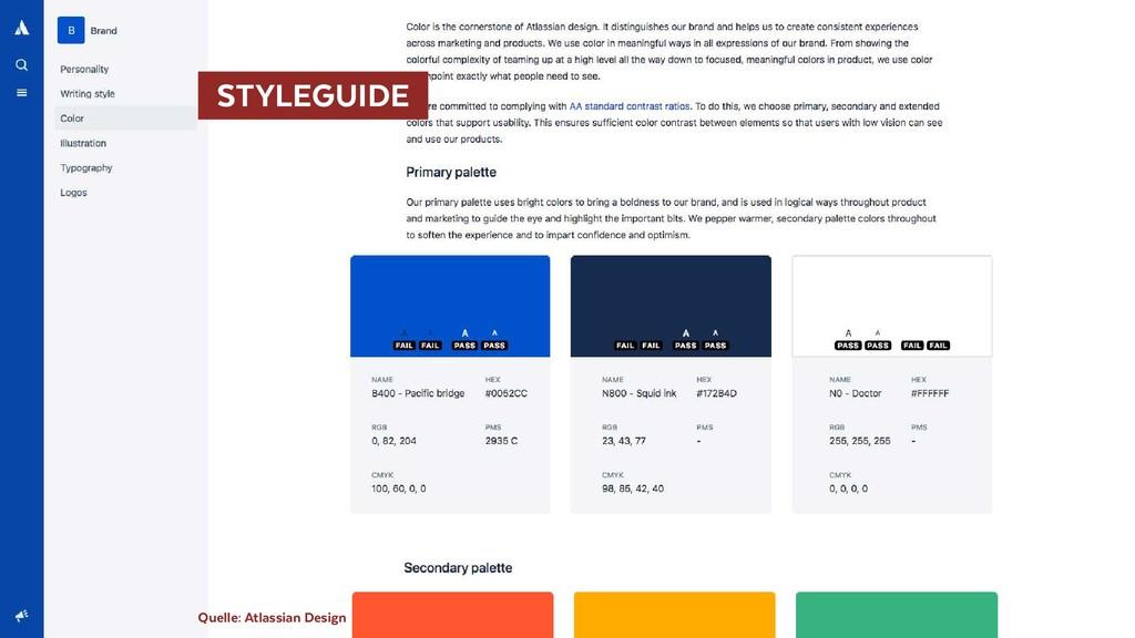 STYLEGUIDE Quelle: Atlassian Design