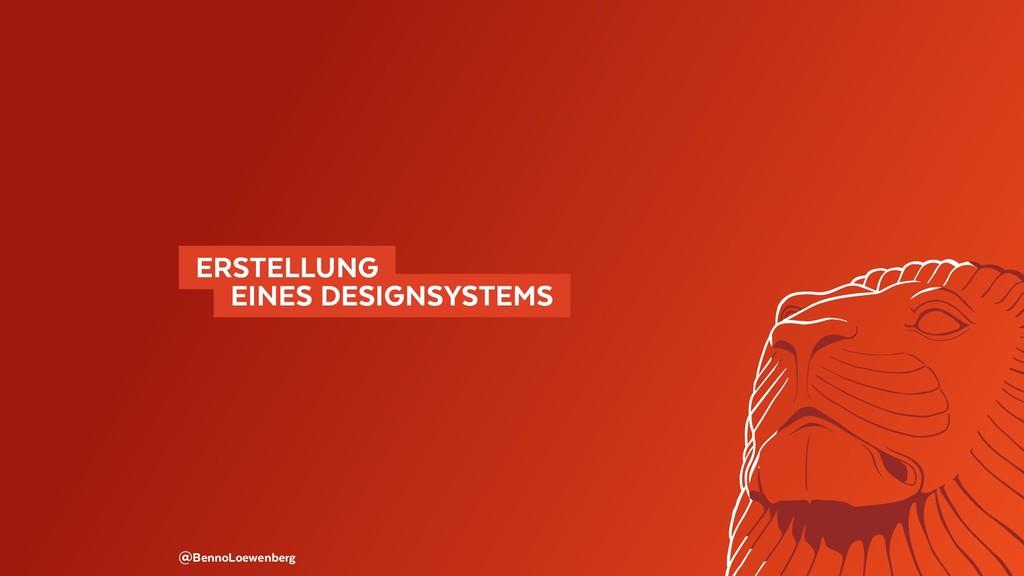 @BennoLoewenberg ERSTELLUNG  EINES DESIGNSYS...