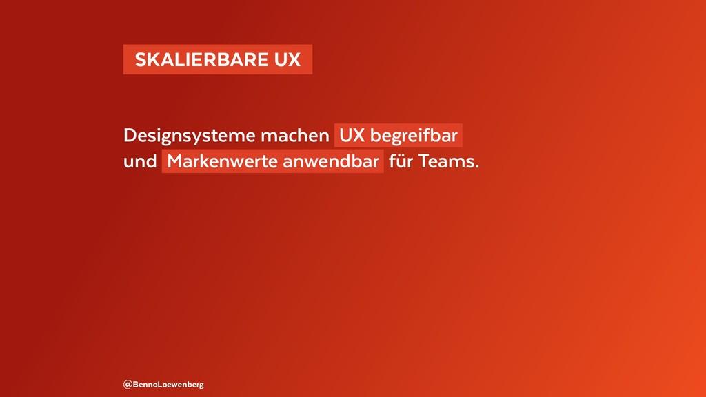 SKALIERBARE UX Designsysteme machen UX begre...