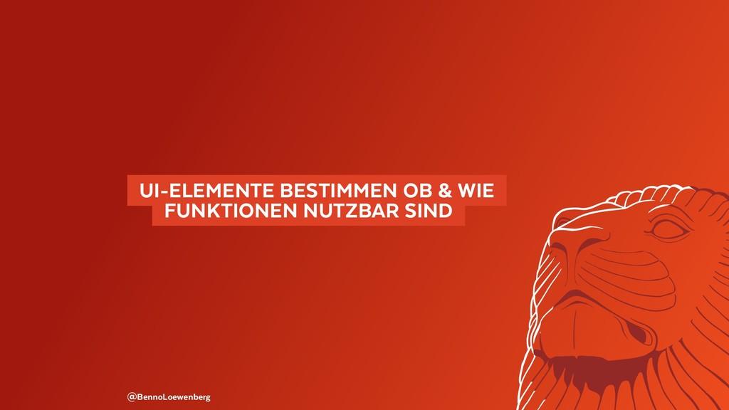 @BennoLoewenberg  UI-ELEMENTE BESTIMMEN OB & W...