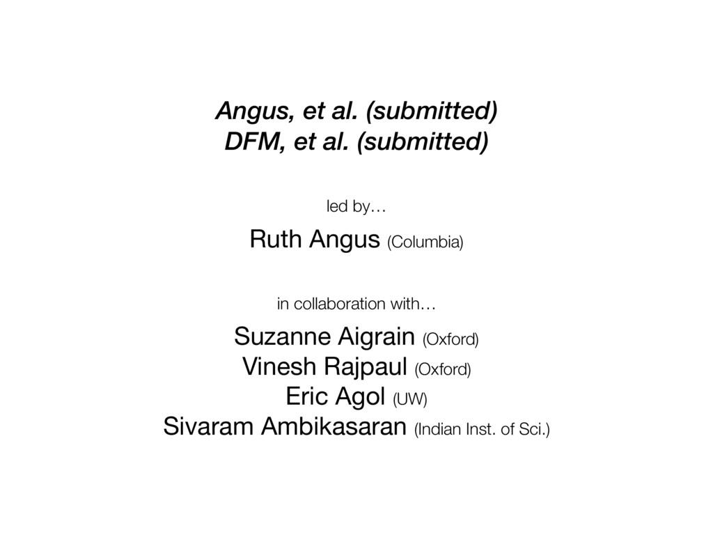 Suzanne Aigrain (Oxford)  Vinesh Rajpaul (Oxfor...