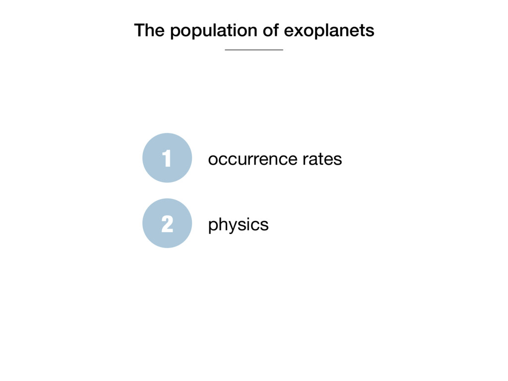 The population of exoplanets 1 occurrence rates...