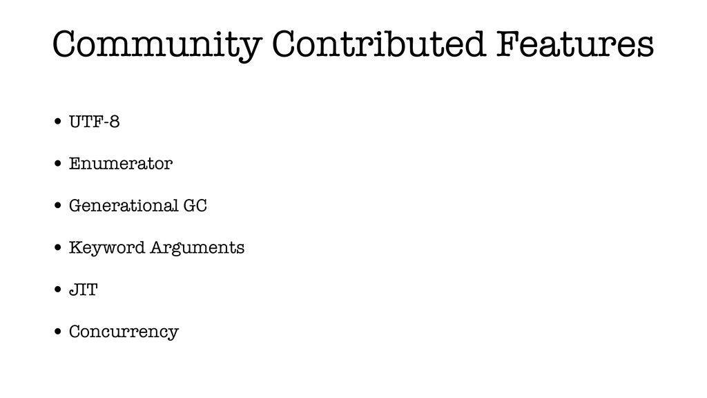 Community Contributed Features • UTF-8 • Enumer...